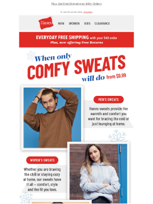 Hanes - Bundle up in our cozy sweats for all and save a bundle!