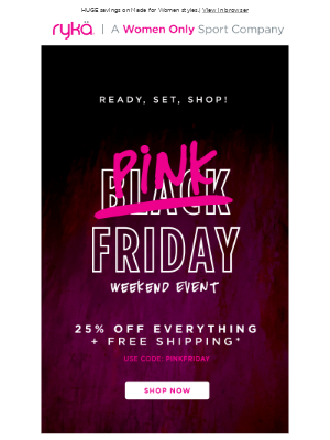 RYKA - It's on! Black Friday Sale: Save 25% + Free shipping