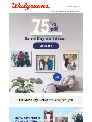 Walgreens - You've been given FREE same day pickup... ** 75% off wall décor products - 40% off gifts **