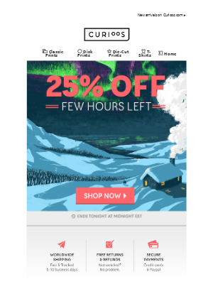 Few Hours Left for 25% Off Everything