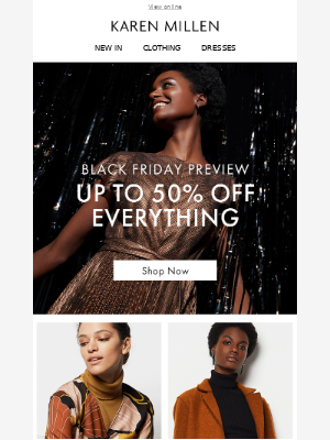 Up to 50% off everything. It's here!