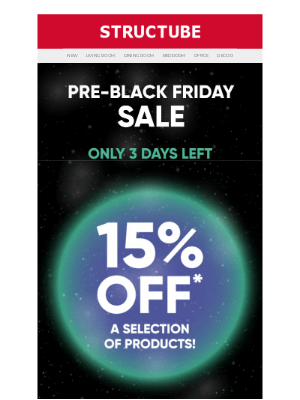 Structube (CA) - Our Pre-Black Friday promo is not yet finished!