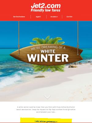 Jet2 (UK) - ✈ Hurray for late winter getaways
