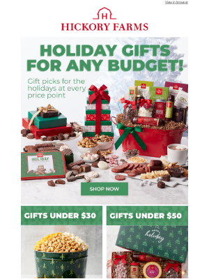 Hickory Farms - On a budget? We've got just the gifts for you!