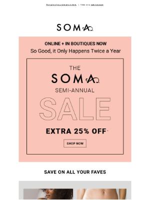 Soma Intimates - Mid-week magic: 25% off