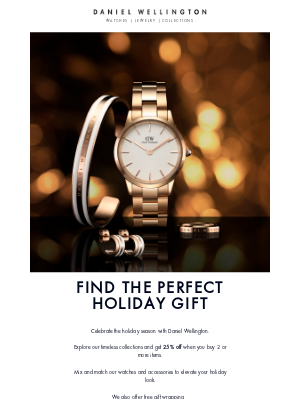 Daniel Wellington - Discover our holiday offer! 25% off when you buy 2 products or more