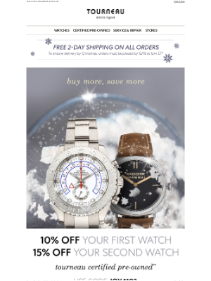 Tourneau - Time Is Running Out on Holiday Savings