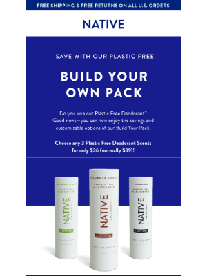 Native - Try our NEW Plastic Free Build Your Pack!