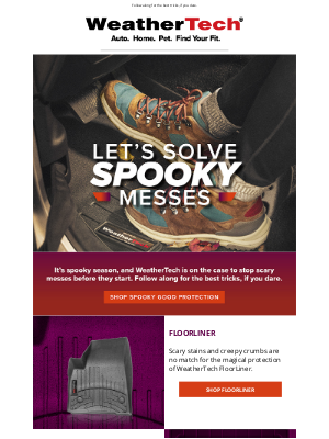 WeatherTech - Leave the Spooky Messes to us 👻