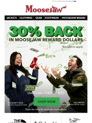 FINAL HOURS: 30% Back in Moosejaw Reward Dollars 💵