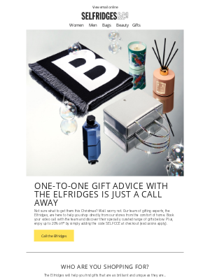 Selfridges (UK) - TheElfridgesguide to gift giving (with up to 20% off!)
