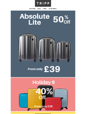 Tripp (UK) - 📢50% off Absolute Lite plus more amazing luggage deals
