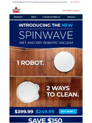 BISSELL - 1 revolutionary robot, 2 ways to clean.