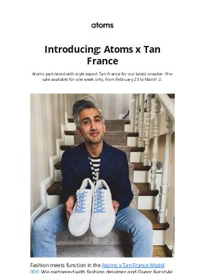 Atoms - Introducing: Atoms x Tan France