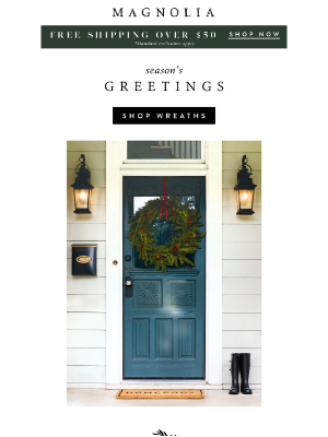 Magnolia Market - Wreaths: a holiday welcome