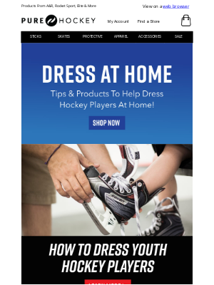 Pure Hockey - Dressing At Home | Check Out These Tips & Products To Help Gear Up At Home!