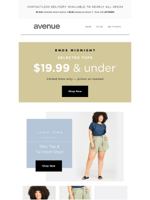 Avenue Stores LLC - Hurry! Ends Midnight: Selected Tops $19.99 & Under*