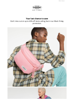 Eastpak - Your last chance to save