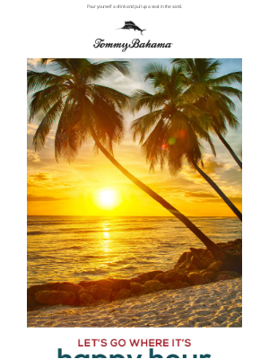 Tommy Bahama - Pause for Paradise: It's Always 5 O'Clock Here...