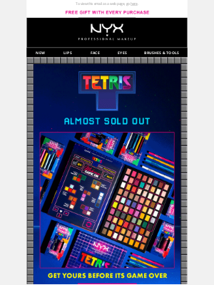 NYX - Almost Game Over!  Get Your Piece of this Limited Edition Tetris Collab!