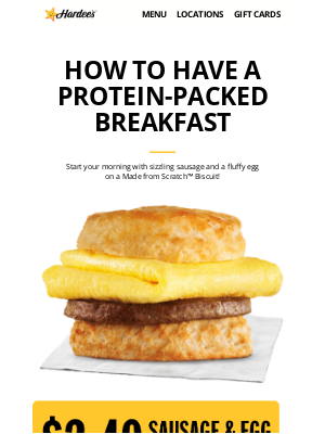Hardee's - Beverly, try a Sausage & Egg Biscuit, just for you!