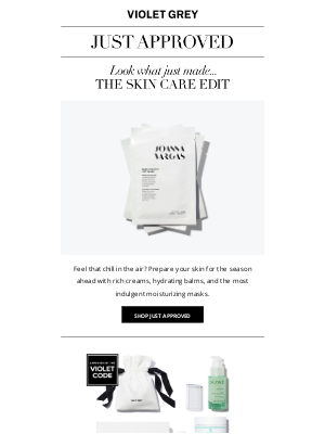 VIOLET GREY - Just Approved: Ready-For-Winter Skin Care