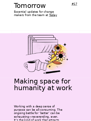 Today Design - Tomorrow #17 - Making space for humanity at work