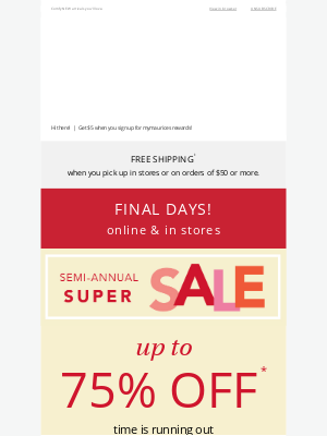 Maurices - Only a few days left: up to 75% off your faves!