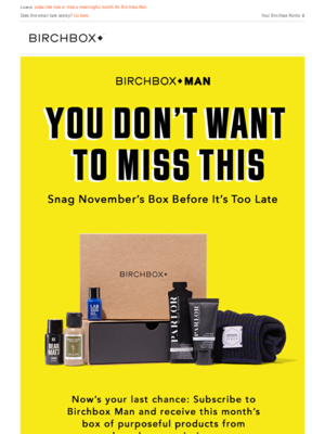 Birchbox Lorem, subscribe now or miss a meaningful month for Birchbox Man.
