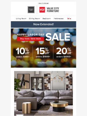 Value City Furniture - We've EXTENDED up to 20% off!