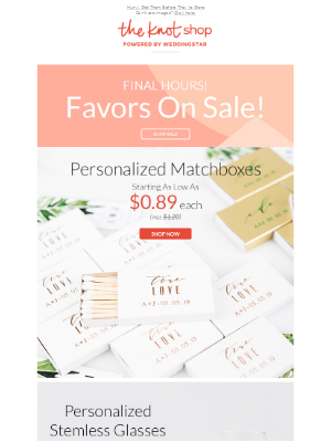 FINAL HOURS: Best-Selling Favors On Sale!