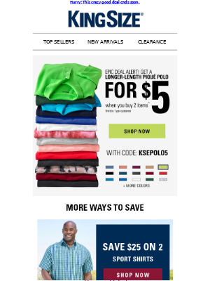 King Size Direct - Polos ONLY $5! Simply add 2 items to your cart & it's yours >>>