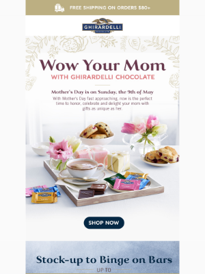 Ghirardelli Chocolate Company - Fri-Yay 🙌 Mother's Day Gift Ideas