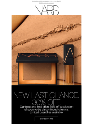 NARS Cosmetics - New last chance items at 30% off.
