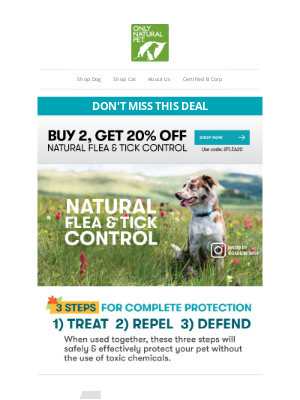 Only Natural Pet - Prepare Now for Fleas & Ticks: Buy 2, Get 20% OFF Today!