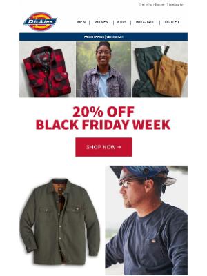 Dickies - 20% Off Black Friday Sale HAPPENING NOW!