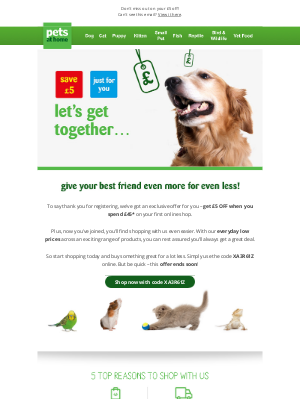 Pets at Home (UK) - Save £5 when you start shopping