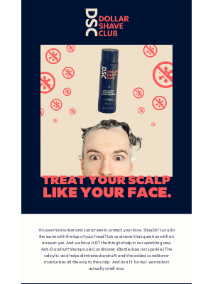 Dollar Shave Club - Defend your dome with our new Anti-Dandruff products. ❄️🤺🙆