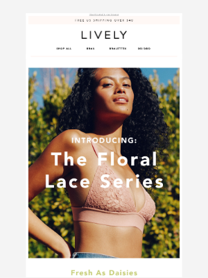 Lively - Introducing: Floral Lace