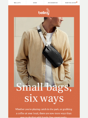 Bellroy - Small bags, big choices.