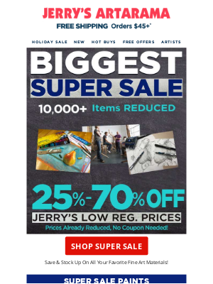 Jerry's Artarama - ENDS TONIGHT - The Ultimate HOT BUYS Sale! Doorbusters & Free Shipping