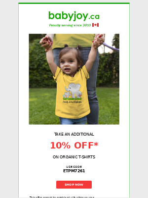 We ❤️ T-shirts. Take an additional 10% OFF on Organic T-shirts (includes Sales T-shirts).