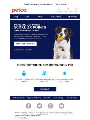 Petco - Join Pals Rewards to earn 5% back on every purchase.