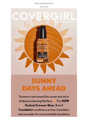 COVERGIRL - Summer Skin Must-Haves ☀️
