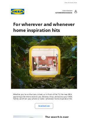 IKEA - Irene, good things come in small packages.