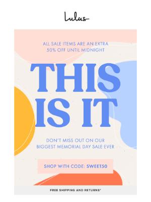 GO! GO! GO! 50% Off Sale - Final Hours!