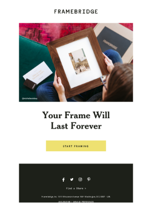 Framebridge - Your Frame Will Last Forever