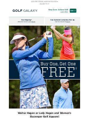 Golf Galaxy - BOGO Free Select Golf Apparel!