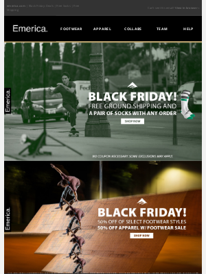 Emerica - No Lines! No Hassles! Free Gifts! Black Friday!