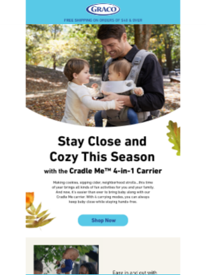 Graco Baby Products - Snuggle up this season...